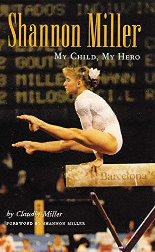 9780806131108: Shannon Miller: My Child, My Hero
