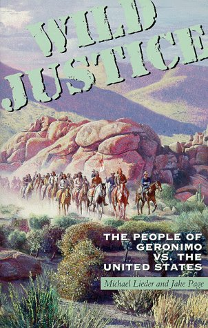 9780806131337: Wild Justice: The People of Geronimo Vs. the United States