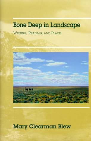 9780806131771: Bone Deep in Landscape: Writing, Reading, and Place (Literature of the American West, 5)