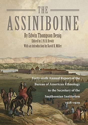 The Assiniboine: Edwin Thompson Denig