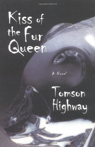 9780806132365: Kiss of the Fur Queen (American Indian Literature & Critical Studies)