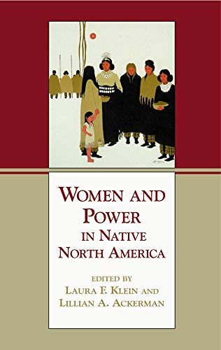 9780806132419: Women and Power in Native North America