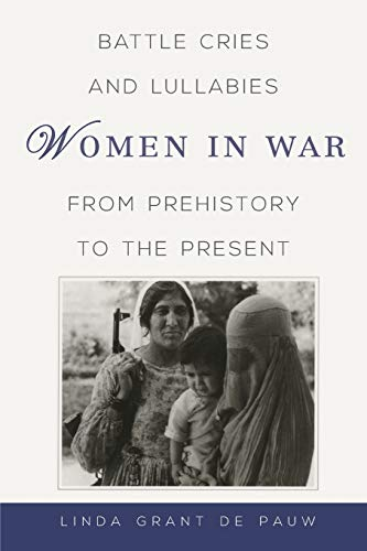 Battle Cries and Lullabies: Women in War: Linda Grant De