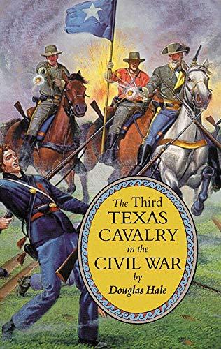 9780806132891: The Third Texas Cavalry in the Civil War