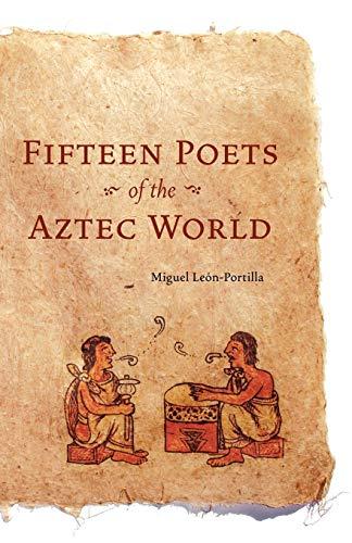 9780806132914: Fifteen Poets of the Aztec World
