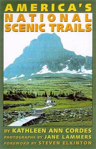 America's National Scenic Trails: Elkinton, Steven
