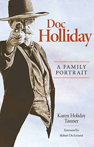 9780806133201: Doc Holliday: A Family Portrait
