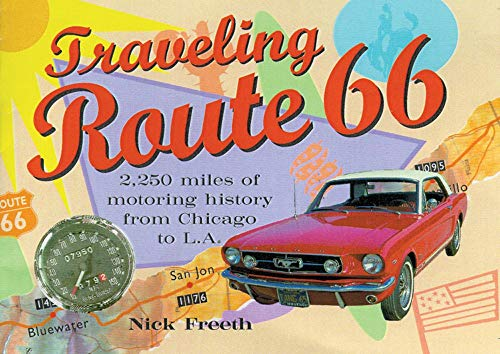Traveling Route 66: Nick Freeth
