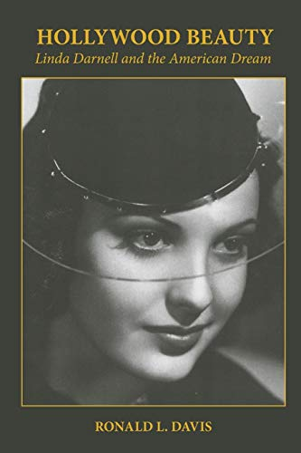 9780806133300: Hollywood Beauty: Linda Darnell and the American Dream