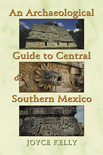 9780806133447: An Archaeological Guide to Central and Southern Mexico