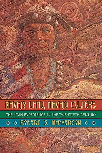 9780806133577: Navajo Land, Navajo Culture: The Utah Experience in the Twentieth Century