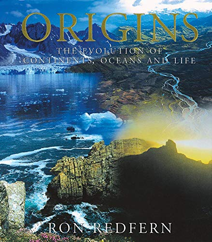 9780806133591: Origins: The Evolution of Continents, Oceans and Life