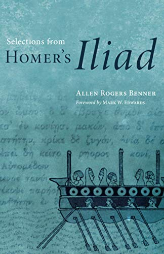 9780806133638: Selections from Homer's Iliad