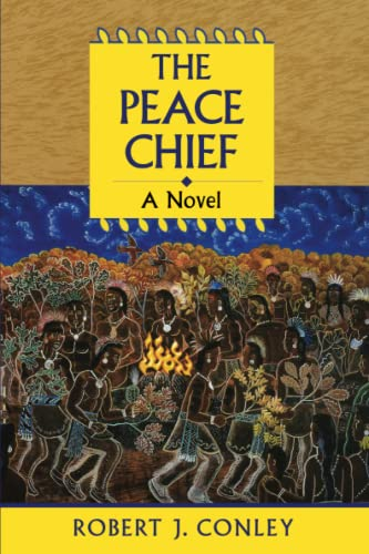 9780806133683: The Peace Chief (Robert J. Conley's Real People Series)