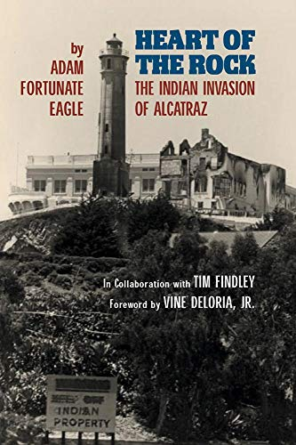 9780806133966: Heart of the Rock: The Indian Invasion of Alcatraz