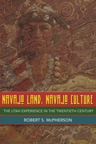 9780806134109: Navajo Land, Navajo Culture: The Utah Experience in the Twentieth Century