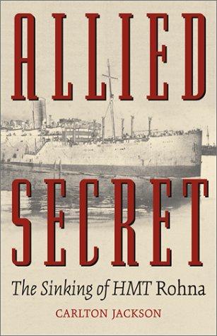 9780806134185: Allied Secret: The Sinking of Hmt Rohna