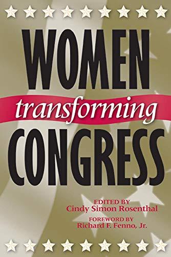 9780806134550: Women Transforming Congress (Congressional Studies Series)