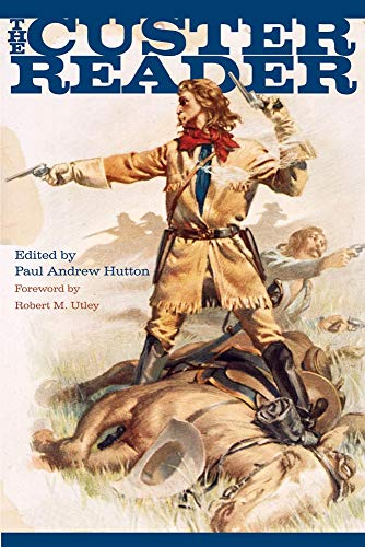9780806134659: The Custer Reader