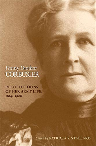 9780806135311: Fanny Dunbar Corbusier: Recollections of Her Army Life, 1869–1908