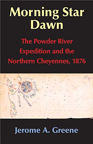 9780806135489: Morning Star Dawn: The Powder River Expedition and the Northern Cheyennes, 1876