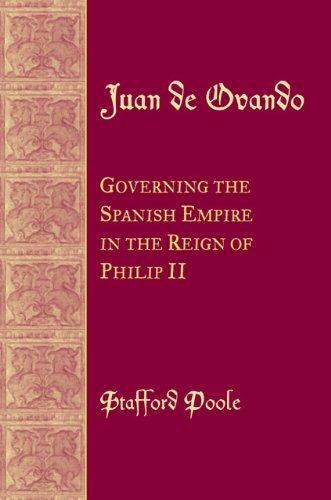 9780806135922: Juan de Ovando: Governing the Spanish Empire in the Reign of Phillip II