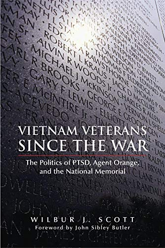 9780806135977: Vietnam Veterans Since the War: The Politics of PTSD, Agent Orange, and the National Memorial