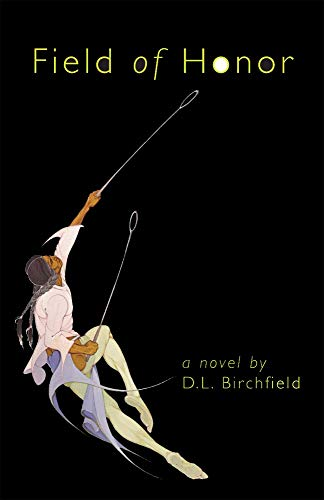 9780806136080: Field of Honor: A Novel (American Indian Literature and Critical Studies Series)