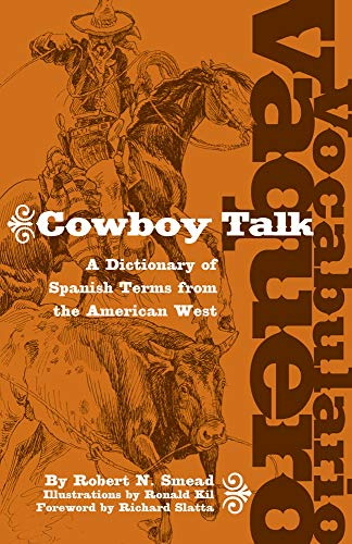 9780806136318: Vocabulario Vaquero/Cowboy Talk: A Dictionary of Spanish Terms from the American West