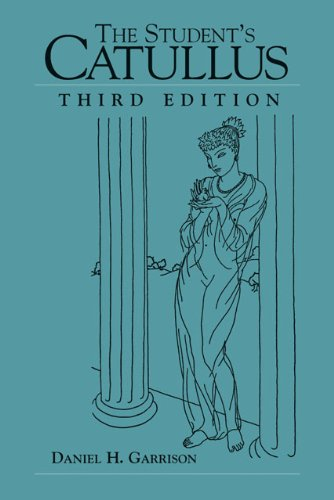 9780806136356: The Student's Catullus (Oklahoma Series in Classical Culture)