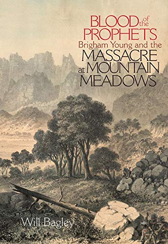 9780806136394: Blood of the Prophets: Brigham Young and the Massacre at Mountain Meadows