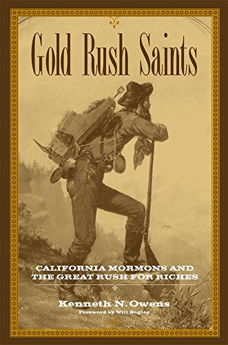 9780806136813: Gold Rush Saints: California Mormons and the Great Rush for Riches (Kingdom in the West: The Mormons and the American Frontier)