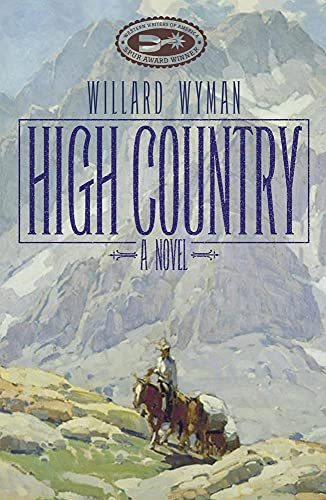 9780806136974: High Country: A Novel (Literature of the American West Series)
