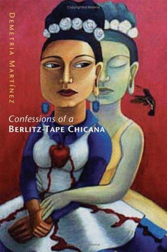 9780806137063: Confessions of a Berlitz-Tape Chicana (Chicana & Chicano Visions of the Americas)