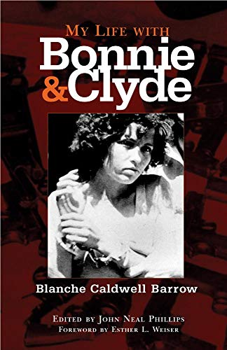 9780806137155: My Life with Bonnie and Clyde