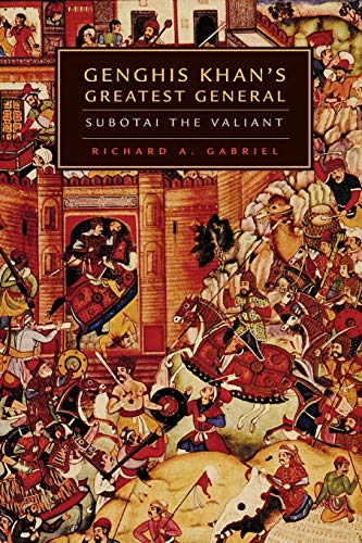 9780806137346: Genghis Khan's Greatest General: Subotai the Valiant