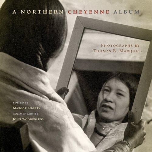 9780806137490: A Northern Cheyenne Album