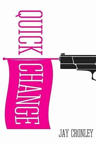 9780806137735: Quick Change