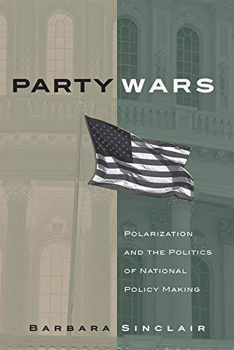 9780806137797: Party Wars: Polarization and the Politics of National Policy Making (The Julian J. Rothbaum Distinguished Lecture Series)