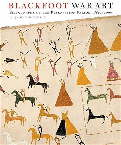 9780806138046: Blackfoot War Art: Pictographs of the Reservation Period, 1880-2000