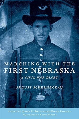 9780806138084: Marching with the First Nebraska: A Civil War Diary