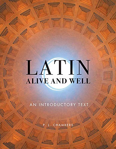 9780806138169: Latin Alive and Well: An Introductory Text