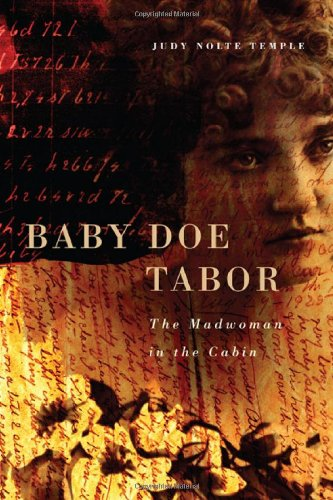 9780806138251: Baby Doe Tabor: The Madwoman in the Cabin