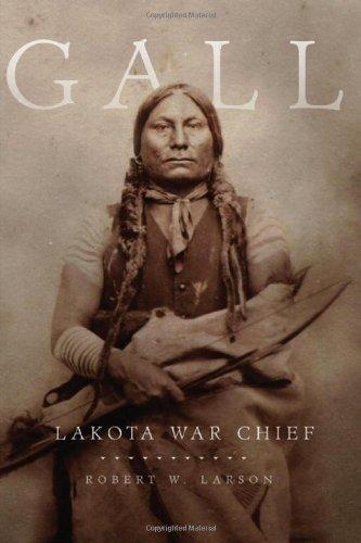 9780806138305: Gall: Lakota War Chief