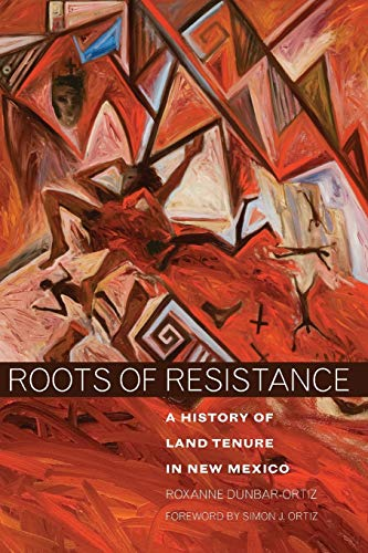 9780806138336: Roots of Resistance: A History of Land Tenure in New Mexico