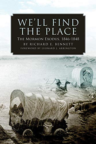 9780806138381: We'll Find the Place: The Mormon Exodus, 1846-1848