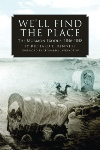 9780806138381: We'll Find the Place: The Mormon Exodus, 1846–1848
