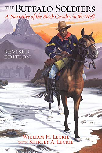9780806138404: The Buffalo Soldiers: A Narrative of the Black Cavalry in the West, Revised Edition