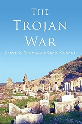 The Trojan War (0806138742) by Thomas, Carol G.; Conant, Craig
