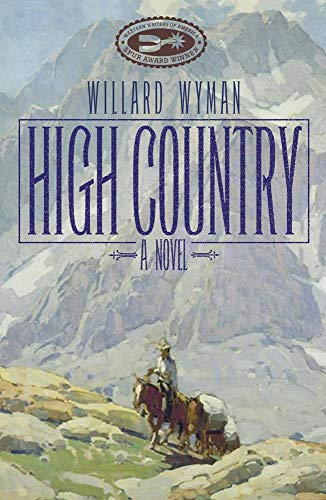 9780806138992: High Country: A Novel (Literature of the American West Series)
